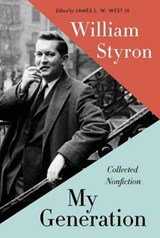 My Generation | William Styron & West, James L. W., Iii | 9780812997057