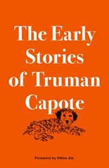 The Early Stories of Truman Capote | Truman Capote |