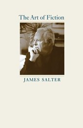 The art of fiction | James Salter | 9780813939056