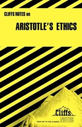CliffsNotes® On Aristotle's Ethics