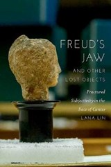 Freud's Jaw and Other Lost Objects | Lana Lin | 9780823277728