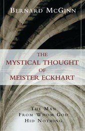 The Mystical Thought of Meister Eckhart