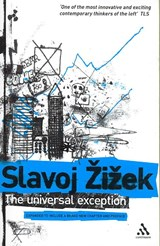 The Universal Exception | Slavoj Zizek |