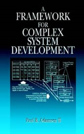 A Framework for Complex System Development