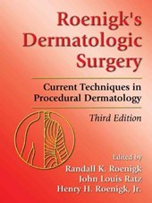 Roenigks' Dermatologic Surgery