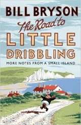 Road to little dribbling | Bill Bryson |