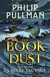 The Book of Dust 01. La Belle Sauvage