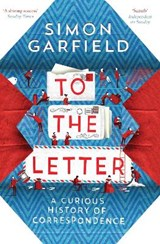 To the Letter | Simon Garfield |