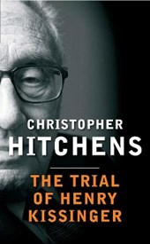 Trial of Henry Kissinger | Christopher Hitchens |