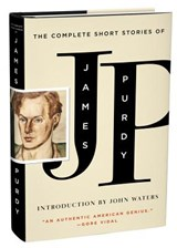 The Complete Short Stories of James Purdy | James Purdy | 9780871406699