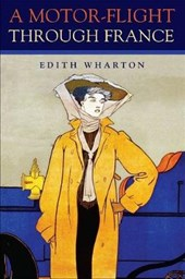 A Motor-Flight through France | Edith Wharton |