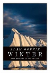Winter | Adam Gopnik |