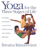 Yoga for the Three Stages of Life | Srivatsa Ramaswami | 9780892818204