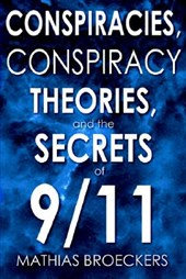 Conspiracies, Conspiracy Theories, and the Secrets of