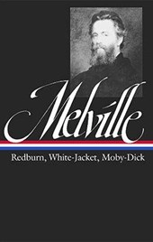 Redburn, White-Jacket, Moby-Dick  | Melville, Herman |