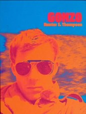 Gonzo | Hunter S. Thompson |