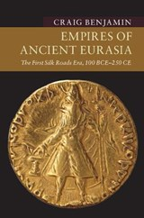 Empires of Ancient Eurasia | Craig Benjamin | 9781107535435