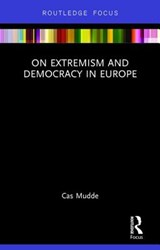 On Extremism and Democracy in Europe | Cas Mudde | 9781138651449