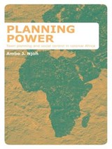Planning Power | Ambe J. Njoh | 9781138978539