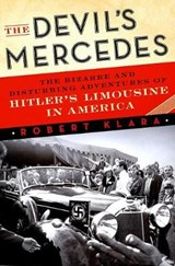 The Devil's Mercedes | Robert Klara | 9781250069726