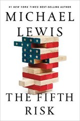 The Fifth Risk | Michael Lewis | 9781324002642