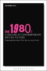 1980s: A Decade of Contemporary British Fiction | auteur onbekend | 9781350005396