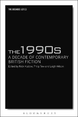 1990s: A Decade of Contemporary British Fiction |  | 9781350005419