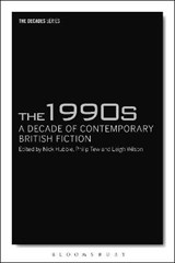 1990s: A Decade of Contemporary British Fiction | auteur onbekend | 9781350005419