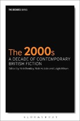2000s: A Decade of Contemporary British Fiction | auteur onbekend | 9781350005426
