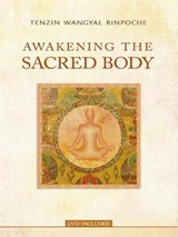 Awakening the Sacred Body | Tenzin Wangyal Rinpoche | 9781401928711