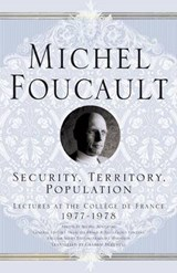 Security, Territory, Population | Michel Foucault |