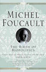 Birth of Biopolitics | Michel Foucault |