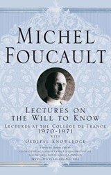 Lectures on the Will to Know | Michel Foucault |