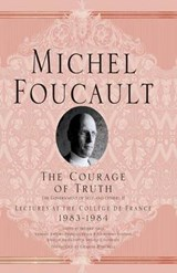 Courage of Truth | Michel Foucault |