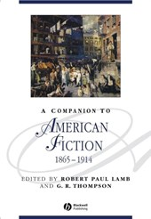 A Companion to American Fiction, 1865 - 1914