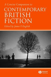A Concise Companion to Contemporary British Fiction