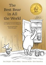 Winnie the pooh: the best bear in all the world | A A Milne | 9781405281904