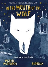 In the mouth of the wolf | Michael Morpurgo | 9781405285261