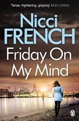 FRIDAY ON MY MIND | N French | 9781405938617