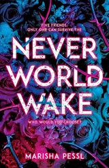 Neverworld Wake | Marisha Pessl | 9781407187952