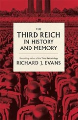 Third Reich in History and Memory | Richard J Evans |