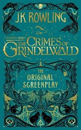 Fantastic Beasts: The Crimes of Grindelwald | J.K. Rowling | 9781408711705