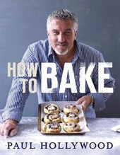 How to Bake | Paul Hollywood |