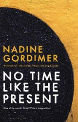 No Time Like the Present | Nadine Gordimer |