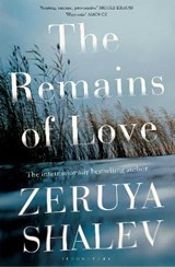 The Remains of Love | Zeruya Shalev |