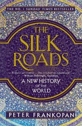 Silk roads | Peter Frankopan | 9781408839997