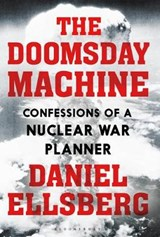 Doomsday Machine | Daniel Ellsberg | 9781408889299