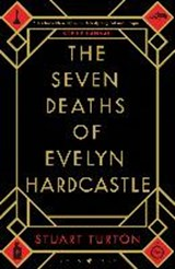 The Seven Deaths of Evelyn Hardcastle | Stuart Turton | 9781408889541