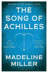 Bloomsbury modern classics Song of achilles | Madeline Miller | 9781408891384