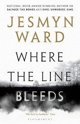 Where the Line Bleeds | Jesmyn Ward |